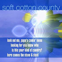 Soft Cotton County - Looking for You Know Who